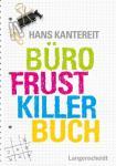 Büro-Frustkiller-Buch