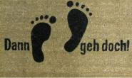 Kokos-Fußmatte Dann geh´doch (barfuß)