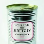 Motiv-Magnet Schlank mit Hartz IV