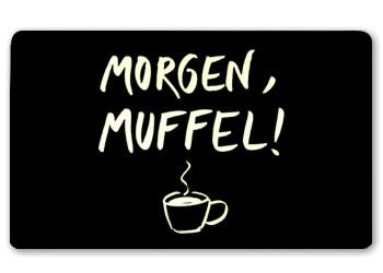 Frühstücksbrettchen Morgen, Muffel
