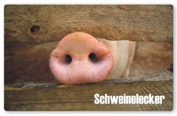 Frühstücksbrettchen Schweinelecker