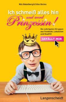 Buch Ich schmeiß alles hin und werd Prinzessin