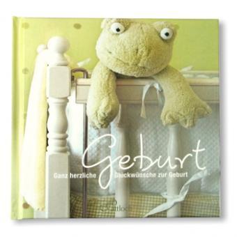 Geschenkbuch Herzliche Glückwünsche zur Geburt
