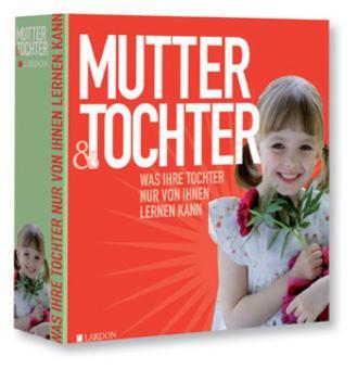 Geschenkbuch Mutter & Tochter