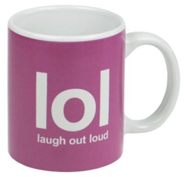 Tasse lOl Laugh out loud
